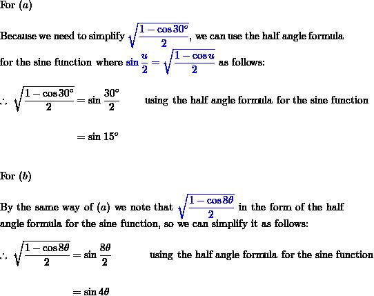 Simplify The Expression By Using A Double Angle Formula Or A Half Angle Formula A Sqrt Frac 1 Cos 30 Circ 2 Quad B Sqrt Frac 1 Cos 8 Theta 2 Homework Help And Answers Slader