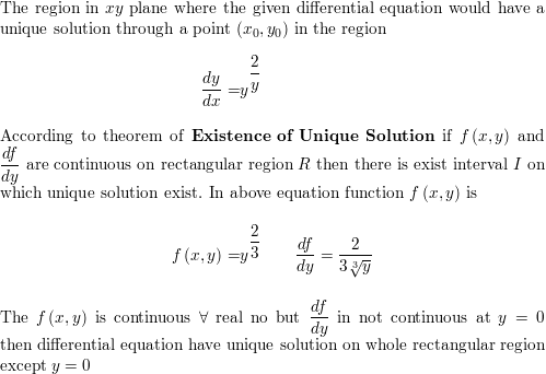 Determine A Region Of The Xy Plane For Which The Given Differential Equation Would Have A Unique Solution Through A Point Math Left X 0 Y 0 Right Math In The Region Math Frac D Y D X Y 2 3 Math Homework See steps that use laplace transforms to solve an ode: determine a region of the xy plane for