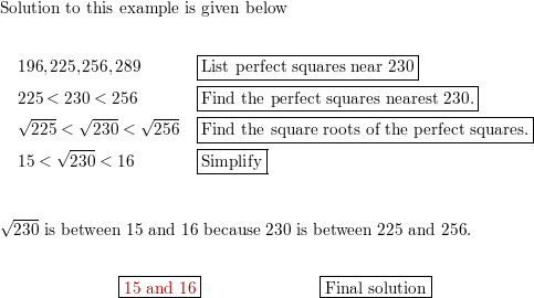 Each Square Root Is Between Two Consecutive Integers Name The Integers Explain Your Answer 230 Homework Help And Answers Slader Calculate the square root of 225. between two consecutive integers name