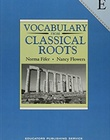 Solutions To Vocabulary From Classical Roots B 9780838822548 Homework Help And Answers Slader